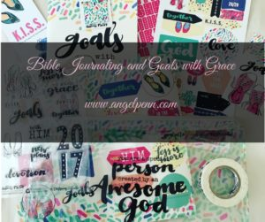 Bible Journaling and Goals with Grace