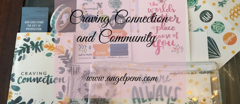 Craving Connection and Community